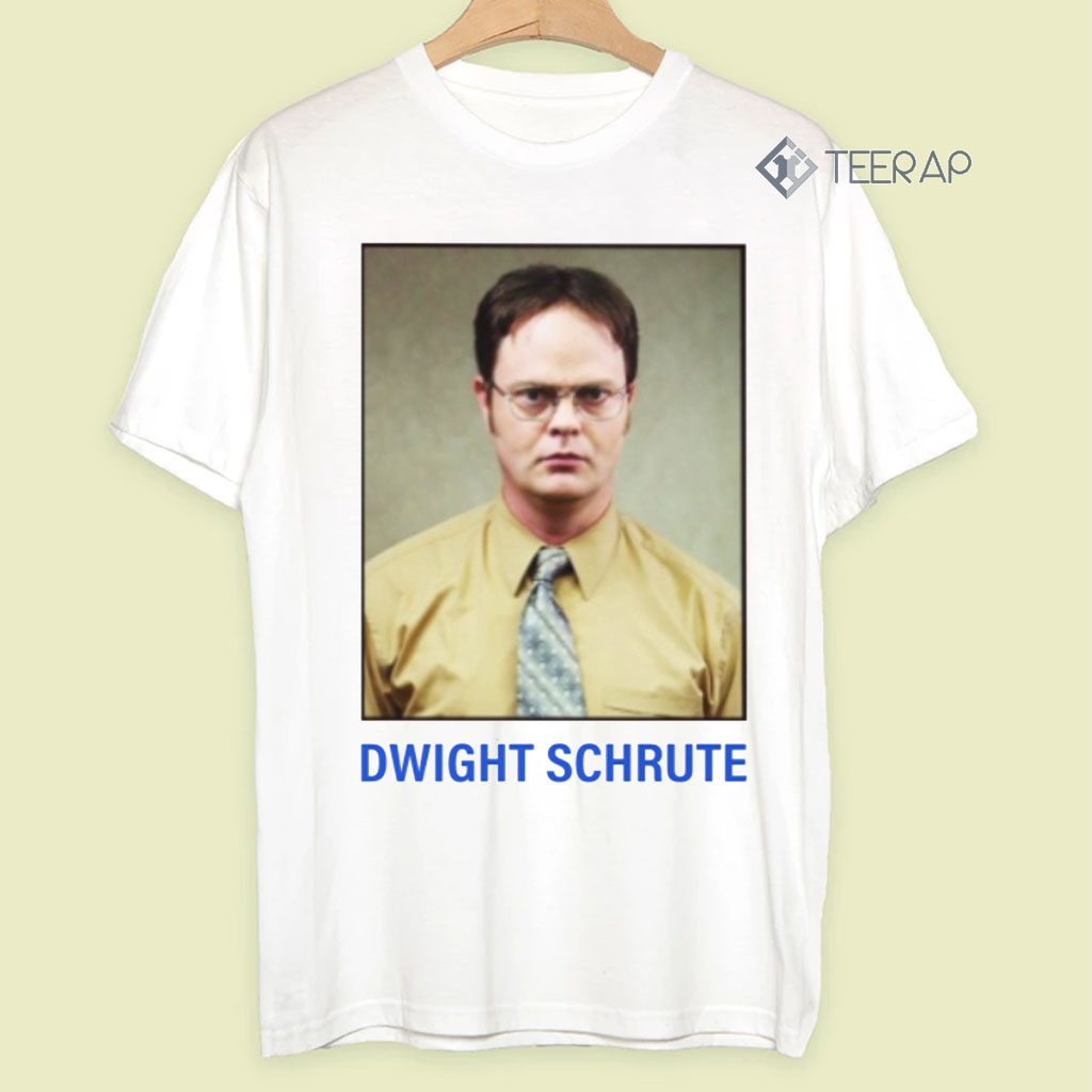 Dwight Schute T Shirts - Determined Worker Intense Good Worker Hard Worke