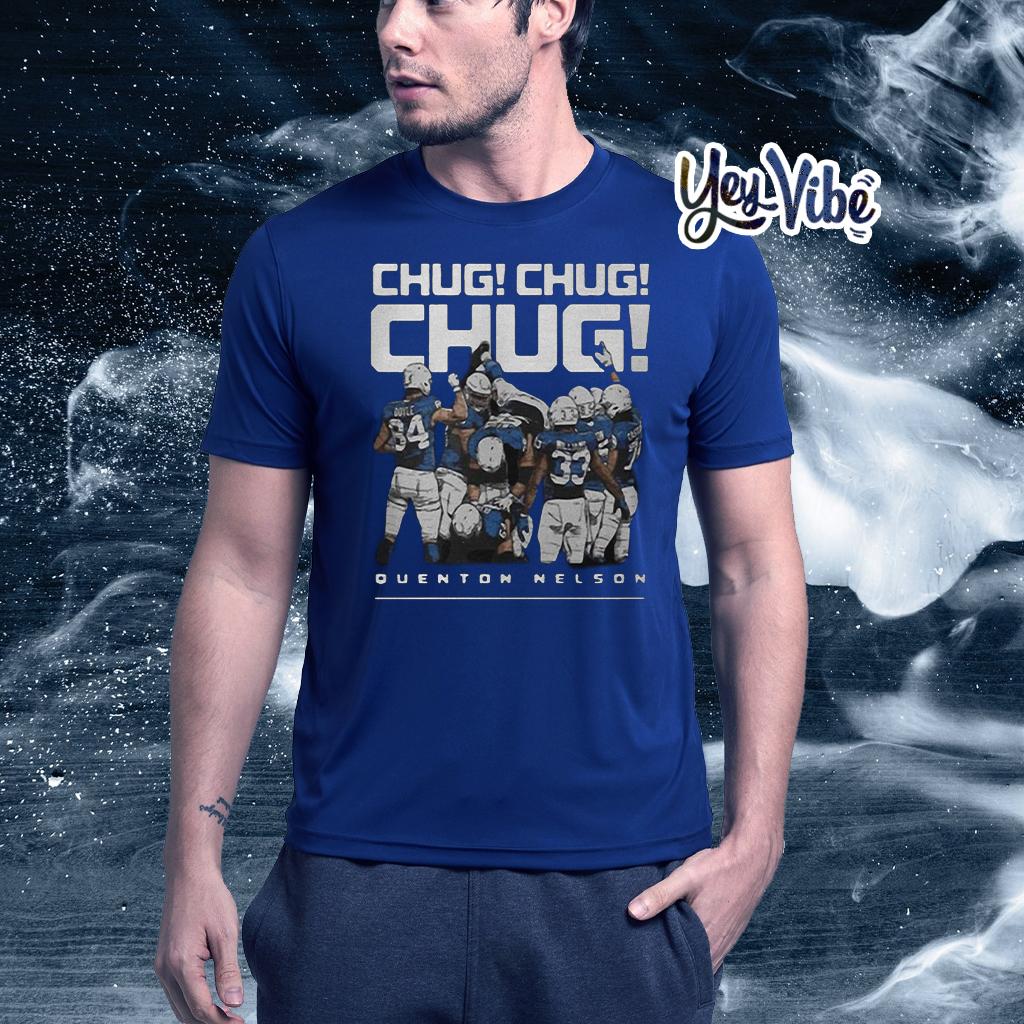 Quenton Nelson Chug Chug Chug T Shirt