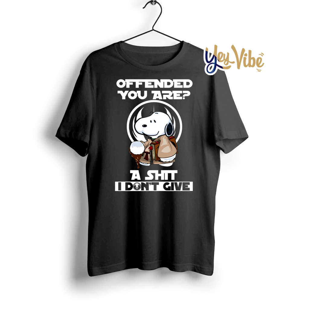 Snoopy Yoda Offended you are A shit I do not give tee shirt