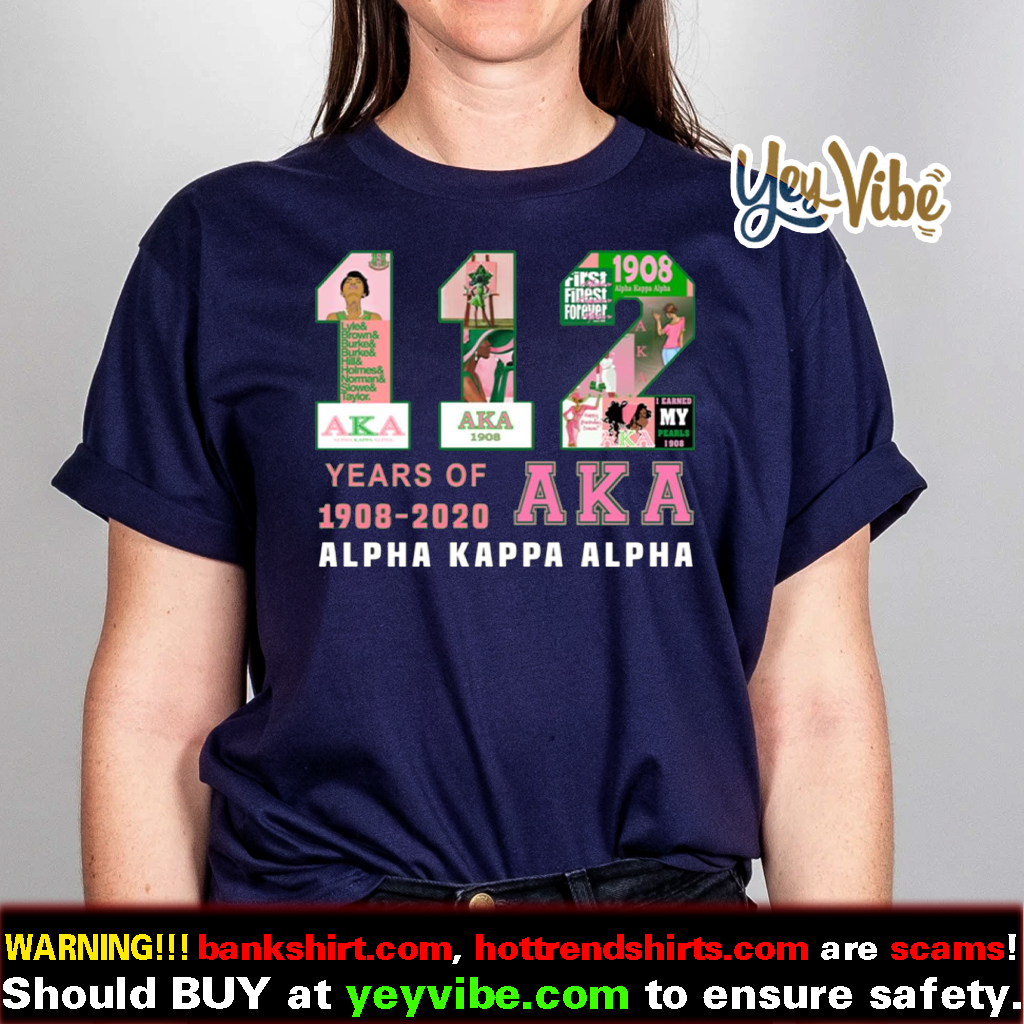 112 Years Of Aka Alpha Kappa Alpha 1908 2020 Shirts