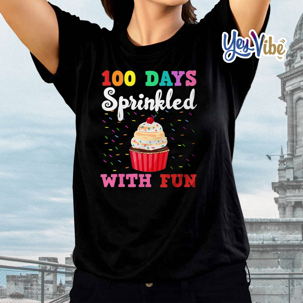 100 Days Of School Sprinkled With Fun Cute tee shirts