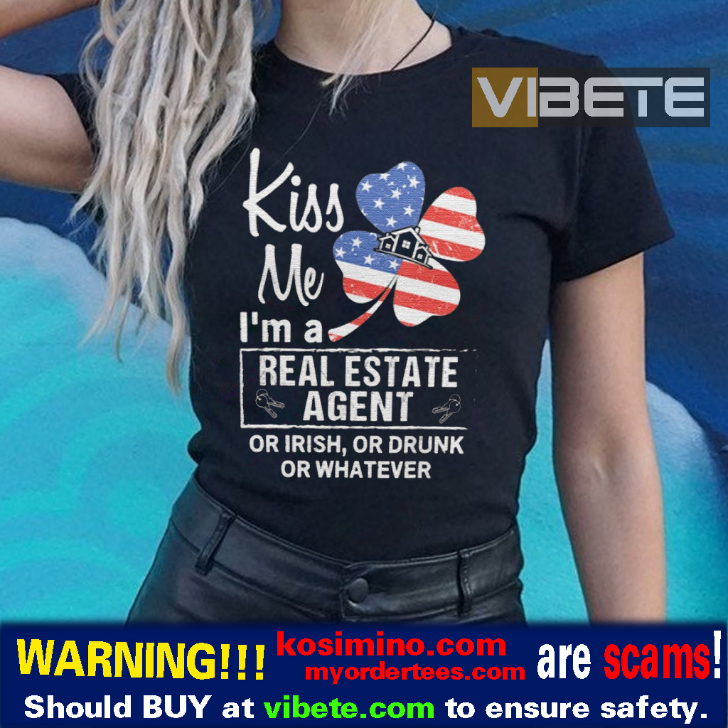 Kiss Me I'm A Real Estate Agent T-Shirts