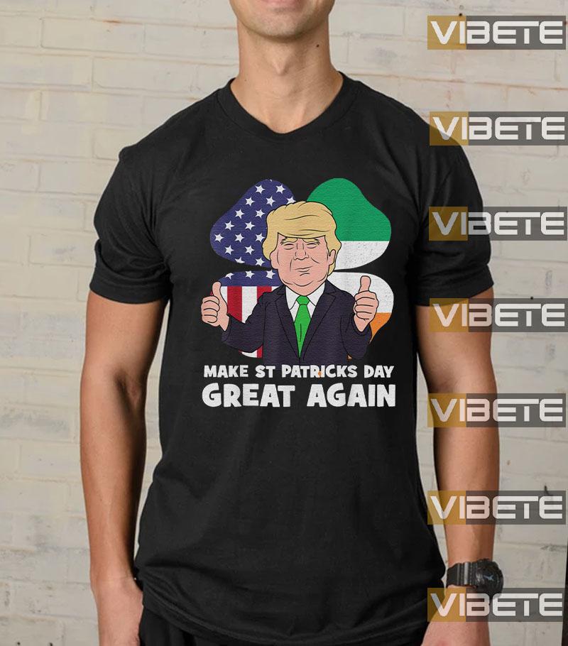 Make St Patricks Day Great Again Funny Trump 2020 Gift T Shirt