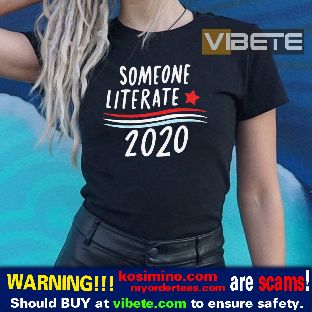 Someone Literate 2020 Shirt