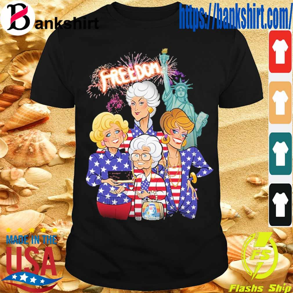 Golden girls freedom american Flag Day shirt