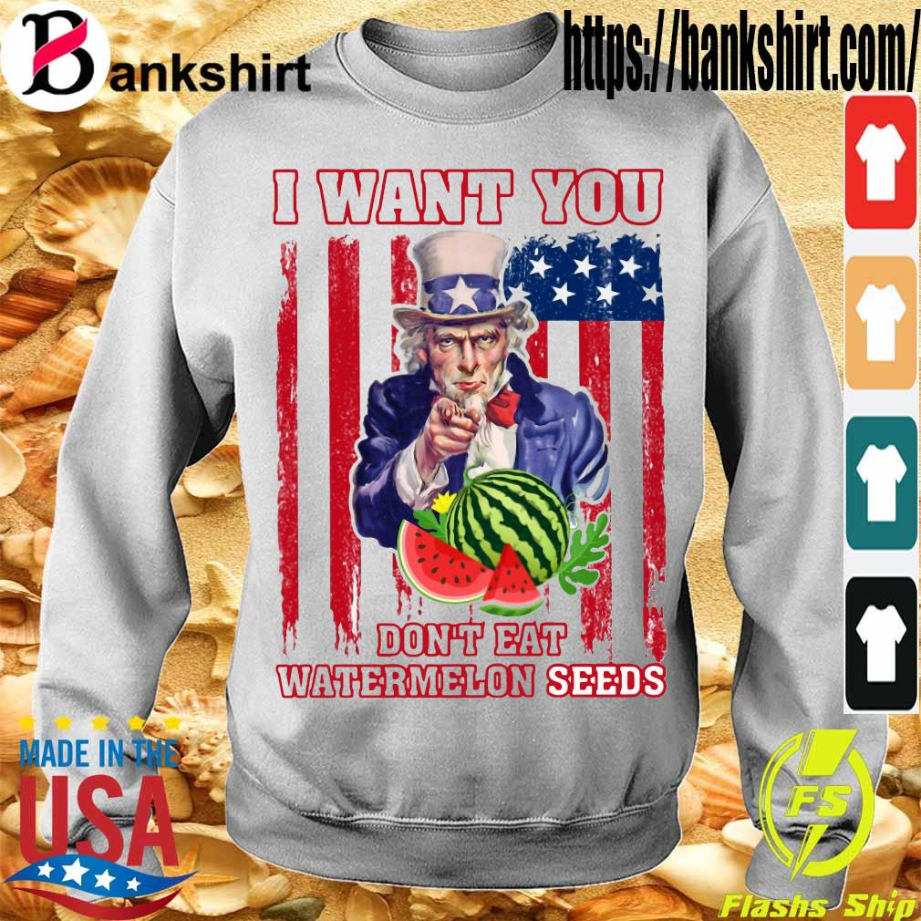 Tio Sam I want you don_t eat watermelon seeds america flag s Sweatshirt