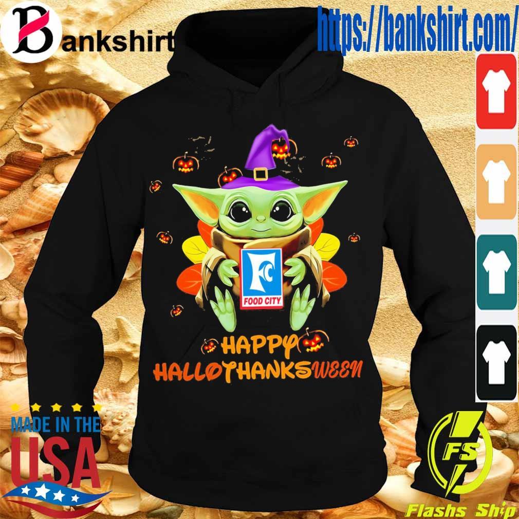 Baby Yoda Witch hug Food City Happy Hallothanksween s Hoodie
