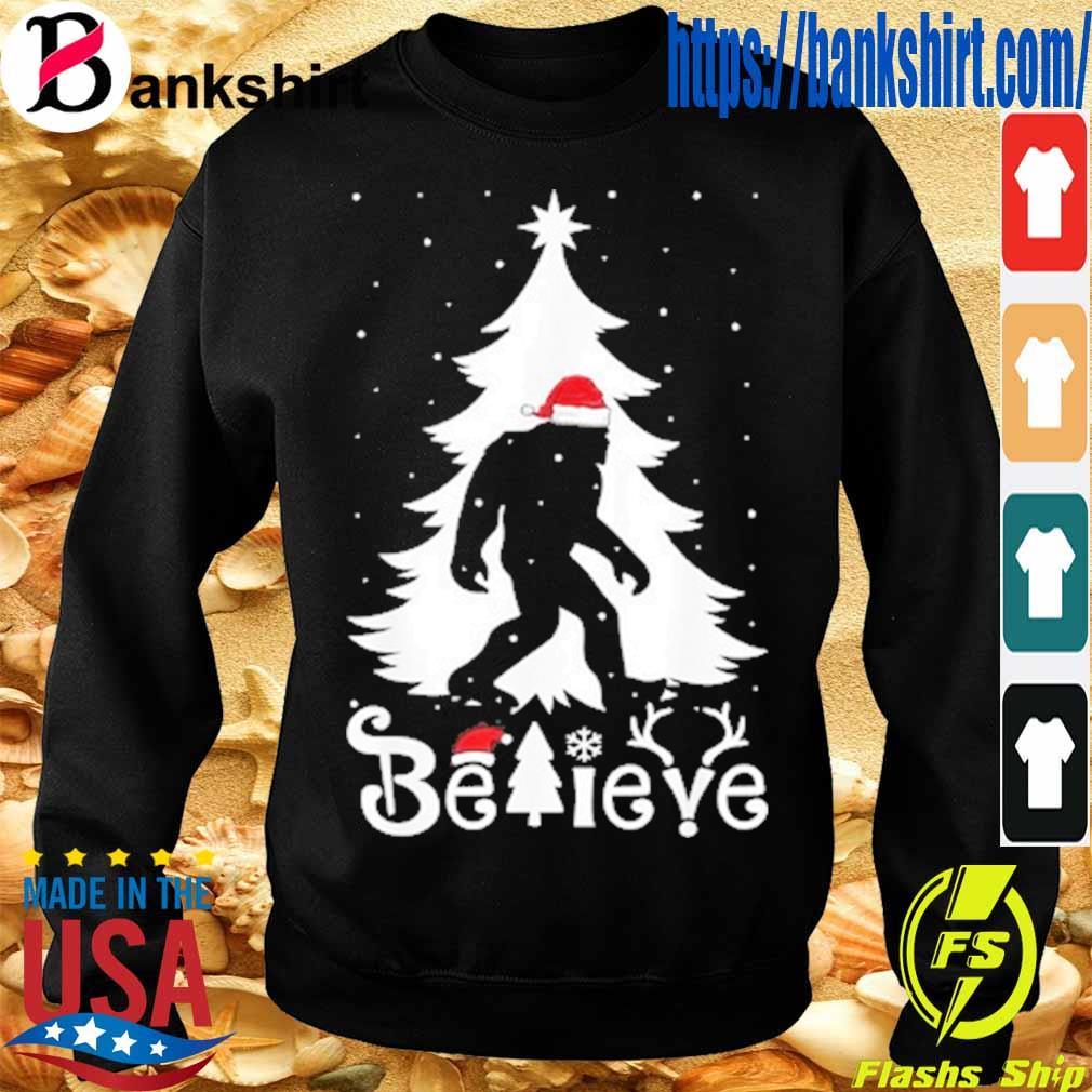 Santa Bigfoot believe Christmas s Sweatshirt