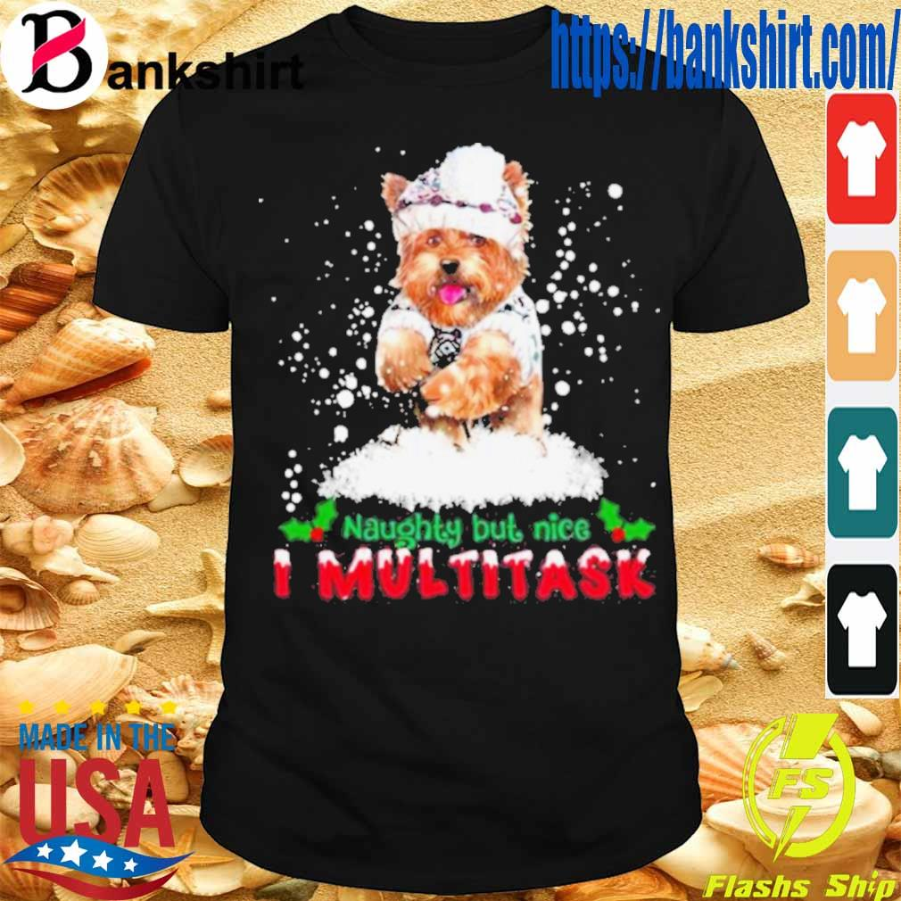 Official Yorkie Naughty But Nice I Multitask Christmas Shirt