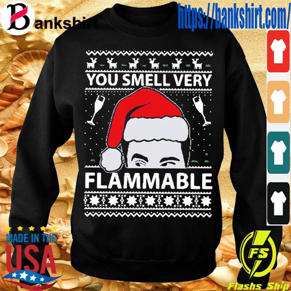 Official You Smell Very Flammable Schitt's Creek Ugly Christmas Shirt Sweatshirt
