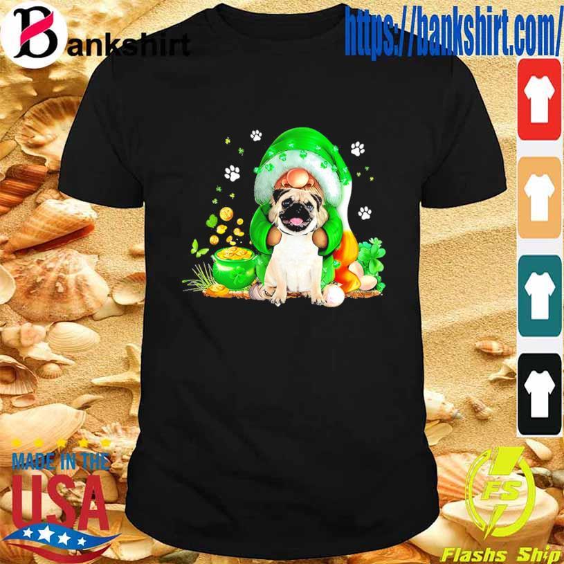 St Patrick's day The Gnome hug Pug shirt