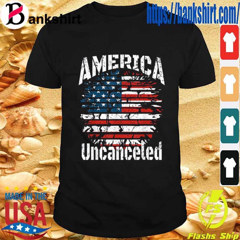 Vintage Patriotic America Uncanceled Shirt