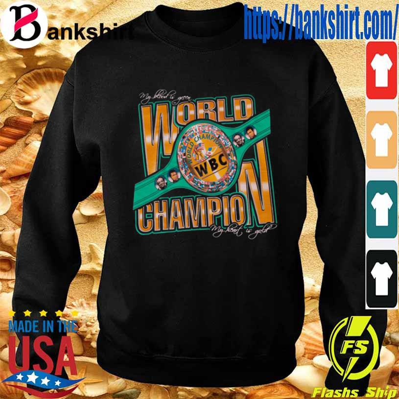 Wbc World Champion Shirt Sweatshirt